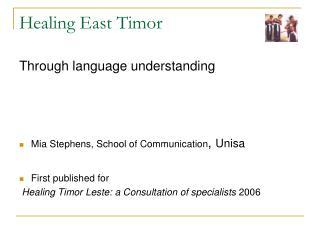 Healing East Timor