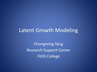 Latent Growth Modeling