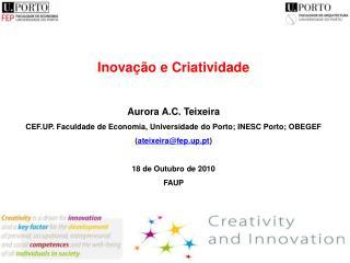 Inovação e Criatividade Aurora A.C. Teixeira