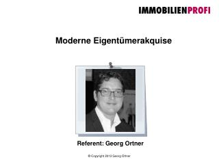 Referent: Georg Ortner
