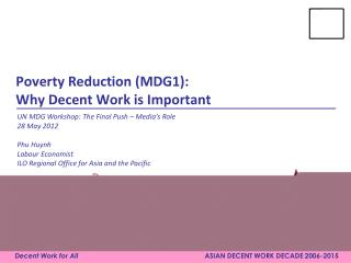 Poverty Reduction (MDG1): Why Decent Work is Important