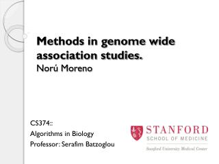 Methods in genome wide association studies. Nor  Moreno