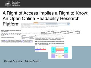 A Right of Access Implies a Right to Know:  An Open Online Readability Research Platform