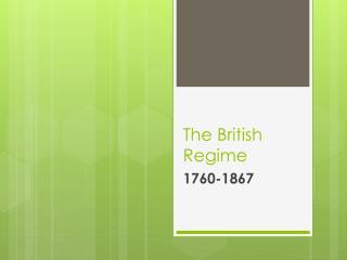 The British Regime
