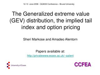 The Generalized extreme value GEV distribution, the implied tail index and option pricing