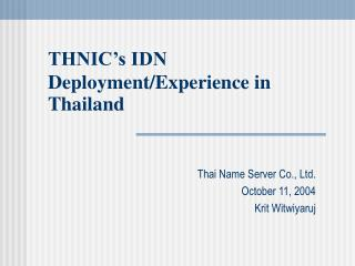 THNIC's IDN Deployment/Experience in Thailand