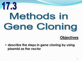 Methods in  Gene Cloning