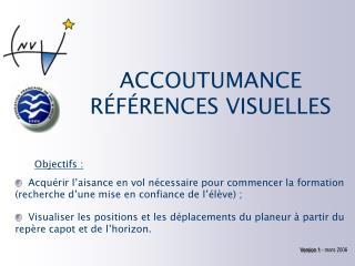 ACCOUTUMANCE R�F�RENCES VISUELLES