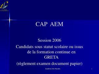 CAP  AEM