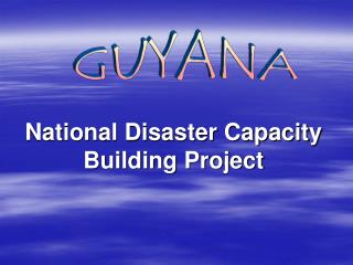 National Disaster Capacity Building Project