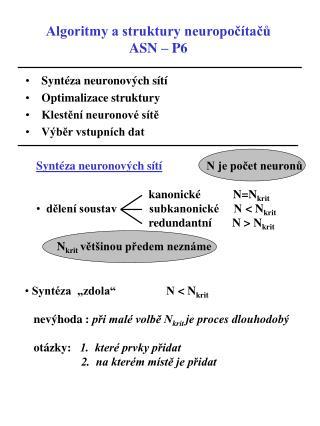 Algoritmy a struktury neuropočítačů ASN – P6