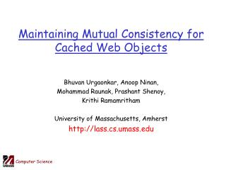 Maintaining Mutual Consistency for Cached Web Objects
