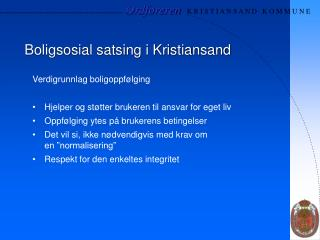 Boligsosial satsing i Kristiansand