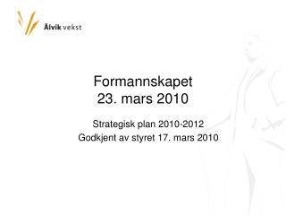 Formannskapet  23. mars 2010