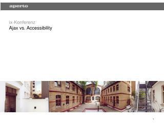 ix-Konferenz Ajax vs. Accessibility