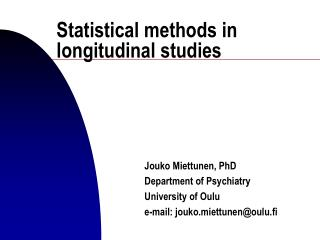 Statistical methods in longitudinal studies