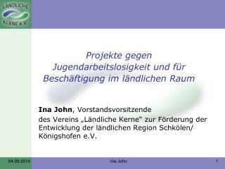 Projekte gegen Jugendarbeitslosigkeit und für Beschäftigung im ländlichen Raum