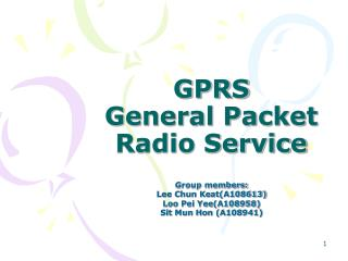 GPRS  General Packet Radio Service