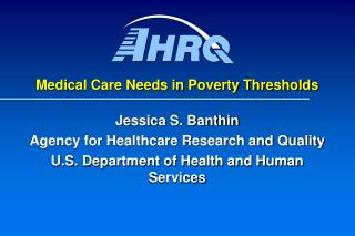 Medical Care Needs in Poverty Thresholds