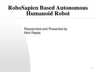 RoboSapien Based Autonomous Humanoid Robot