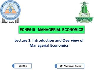 Lecture 1. Introduction and Overview of Managerial Economics