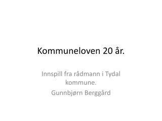 Kommuneloven 20 �r.