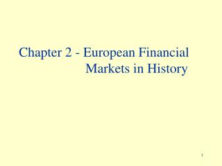 Chapter 2 - European Financial 				Markets in History