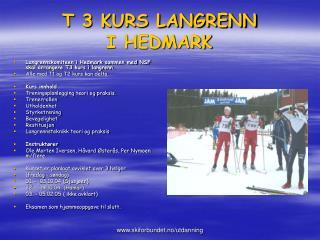 T 3 KURS LANGRENN I HEDMARK