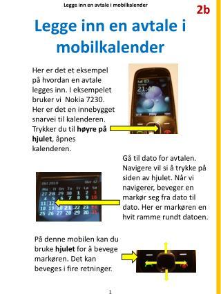 Legge inn en avtale  i mobilkalender