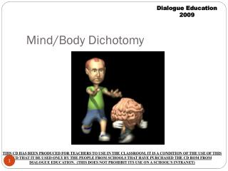 Mind/Body Dichotomy