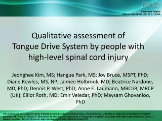 Qualitative assessment of  Tongue Drive System by people with high-level spinal cord injury