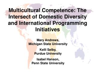 Multicultural Competence: The Intersect of Domestic Diversity and International Programming Initiatives