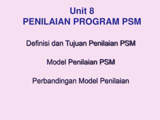 Unit 8 PENILAIAN PROGRAM PSM