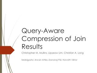 Query-Aware Compression  of  Join Results