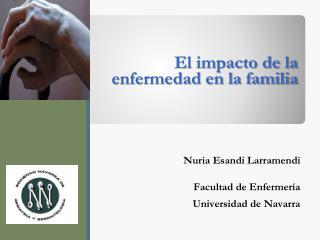El impacto de la enfermedad en la familia