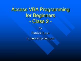 AccessVBA Programming for Beginners  - Class 2 -