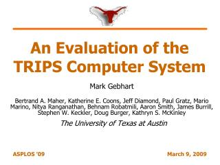 An Evaluation of the TRIPS Computer System