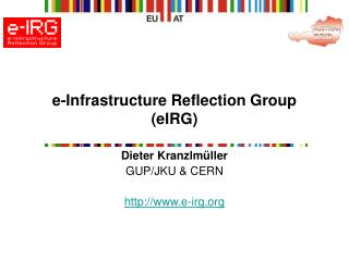 e-Infrastructure Reflection Group (eIRG)
