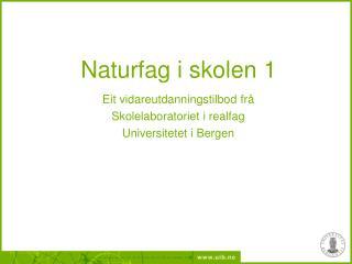 Naturfag i skolen 1