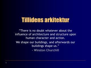 Tillidens arkitektur