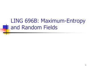 LING 696B: Maximum-Entropy and Random Fields