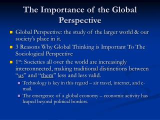 The Importance of the Global Perspective