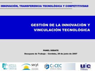 INNOVACIÓN, TRANSFERENCIA TECNOLÓGICA Y COMPETITIVIDAD