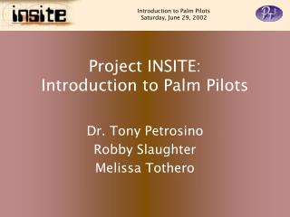 Project INSITE: Introduction to Palm Pilots