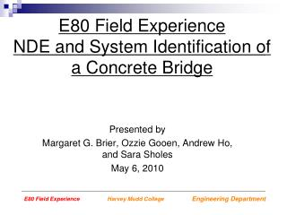 Presented by Margaret G. Brier, Ozzie Gooen, Andrew Ho, and Sara Sholes May 6, 2010