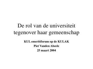 De rol van de universiteit tegenover haar gemeenschap