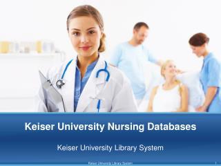 Keiser University Nursing Databases