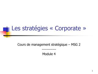 Les stratégies «Corporate»