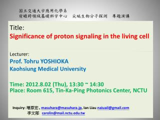Title: Significance  of proton signaling in the living  cell