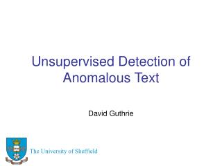 Unsupervised Detection of Anomalous Text